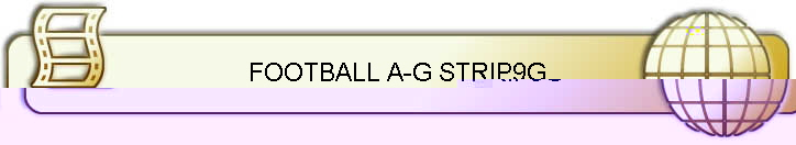 FOOTBALL A-G STRIP9G