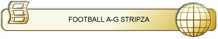 FOOTBALL A-G STRIPZA